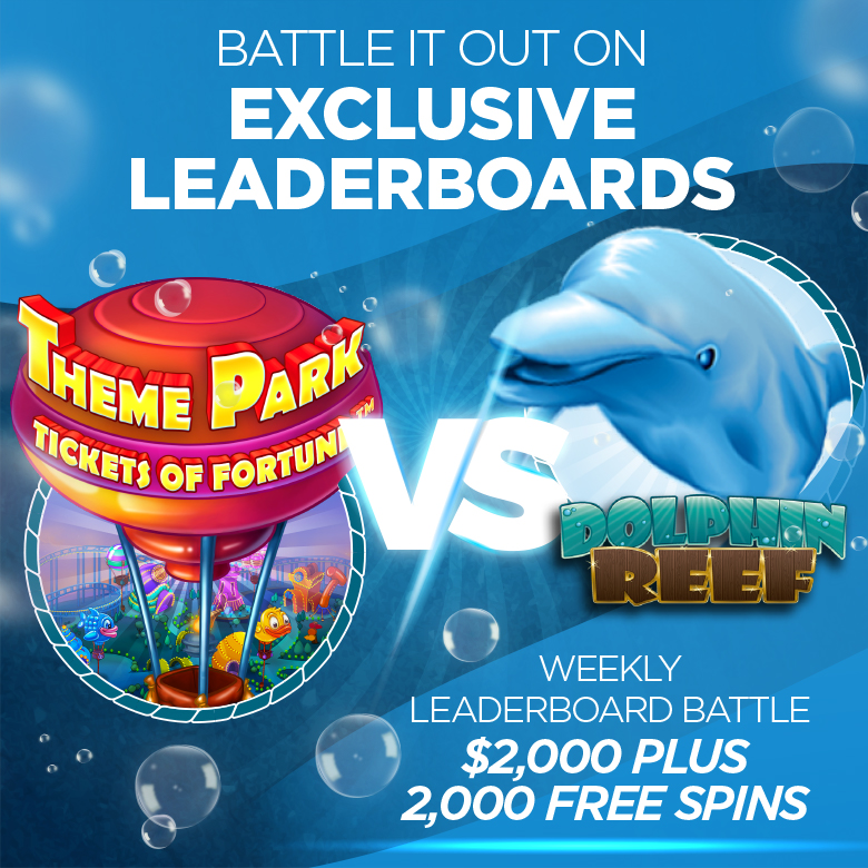 Weekly Leaderboard Battle - Theme Park: Tickets of Fortune vs. Dolphin Reef